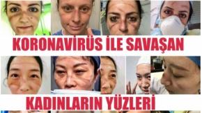 Corona Virüs İle Mücadele Eden Kadınların Yüzleri