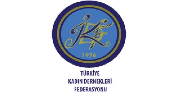 Türkiye Kadın Dernekleri Federasyonu 30 yıldır mücadelede