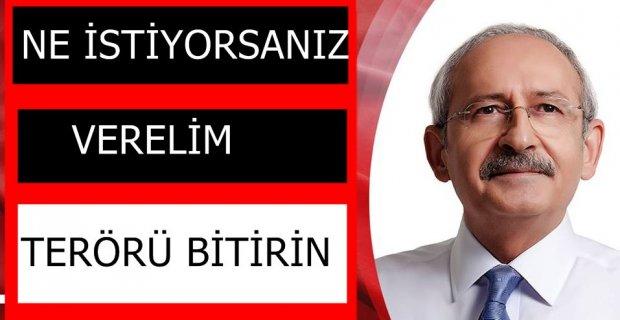 """CHP lideri Kemal Kılıçdaroğlu'dan hükümete; """"Ne istiyorsanız vermeye hazırız, terörü bitirin"""""""