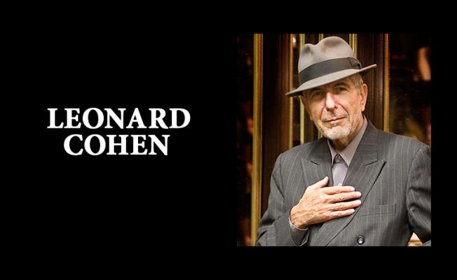 """""""Ölmeye hazırım"""" diyen Leonard Cohen, hayatını kaybetti"""