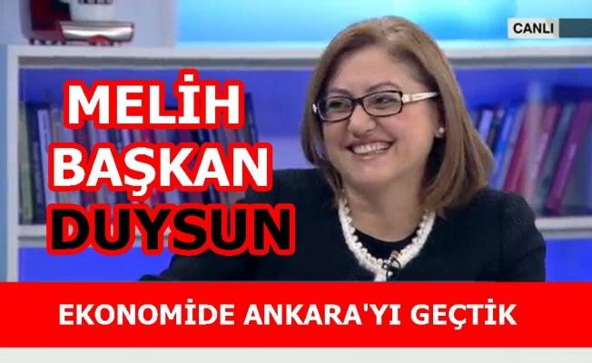 """Fatma Şahin;""""Türkiye ekonomisinde 5'inciyiz. Ankara'yı geçtik. Melih Başkan duysun"""""""