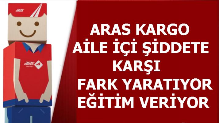 Aras Kargo, kadına yönelik aile içi şiddete karşı fark yaratıyor