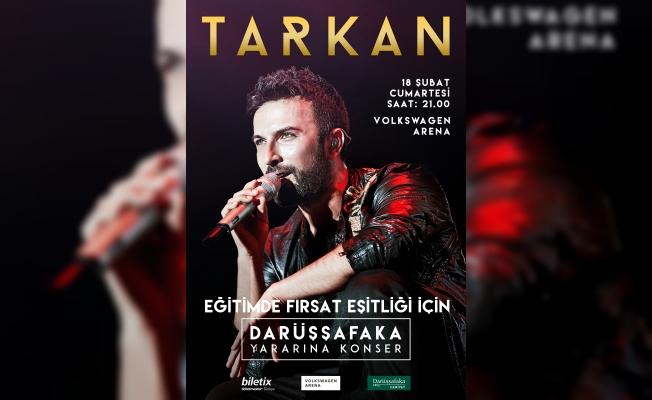 Tarkan, 18 Şubat'ta Darüşşafaka için konser veriyor