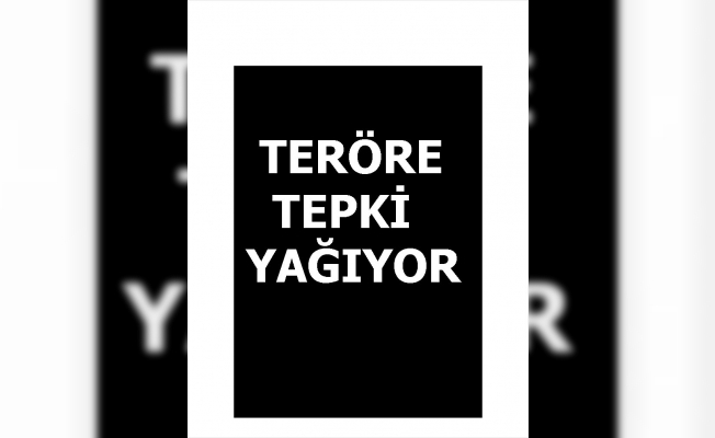 Türkiye'den teröre ortak tepki