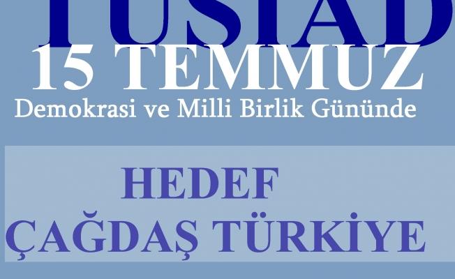 """TÜSİAD;""""Hedef çağdaş Türkiye"""""""