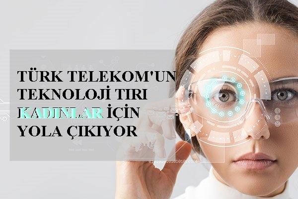 Türk Telekom'dan kadınlara ücretsiz teknoloji eğitimi