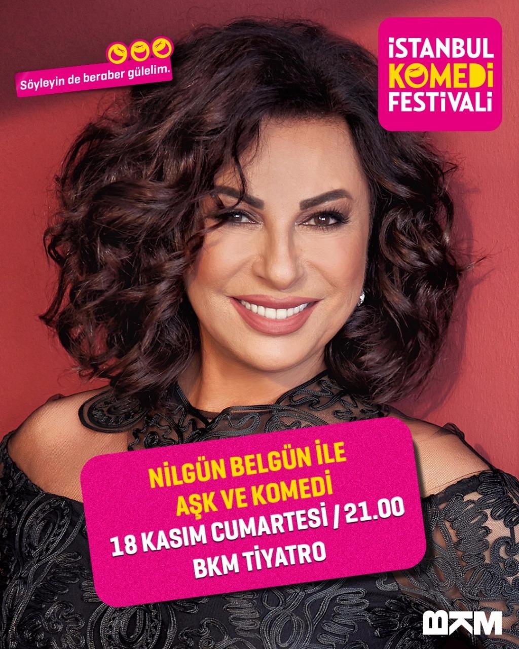 41'inci sanat yılını kutlayan Nilgün Belgün, 18 Kasım'da Komedi Festivali'nde
