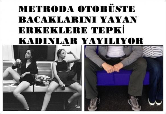 Bacaklarını yayarak oturan erkeklere tepki; kadınlar yayılıyor