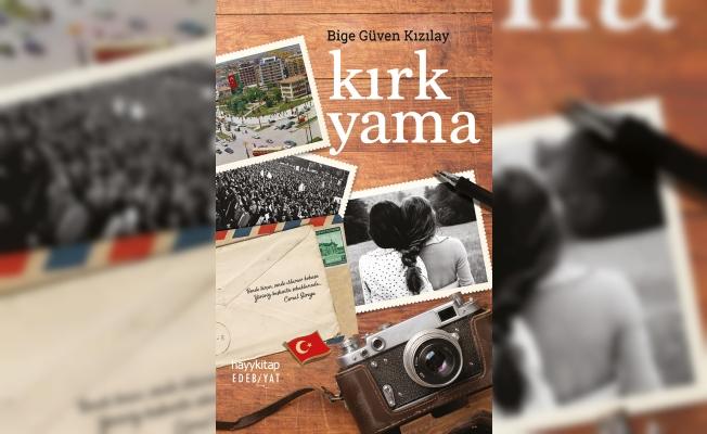 Bige Güven Kızılay'dan bir dostluk hikayesi; Kırk Yama