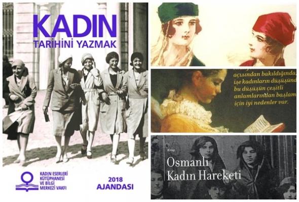 Kadın Eserleri Kütüphanesi'den 2018 ajandası; 'Kadın tarihini yazmak'