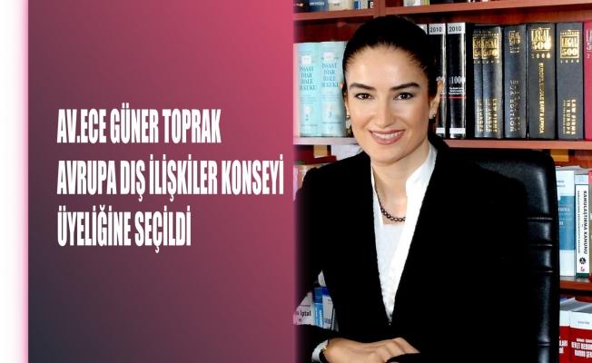 Avukat Ece Güner Toprak, Avrupa Dış İlişkiler Konseyi'ne Konsey üyesi seçildi