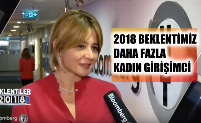 KAGİDER Başkanı Oktar;'2018 beklentimiz daha fazla kadın girişimci'