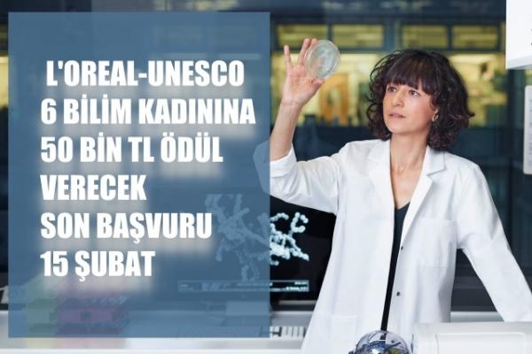 L'oreal-Unesco'dan Türkiye'den 6 bilim kadınına 50'şer bin TL ödül