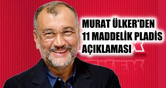 Murat Ülker'den 11 maddelik pladis açıklaması