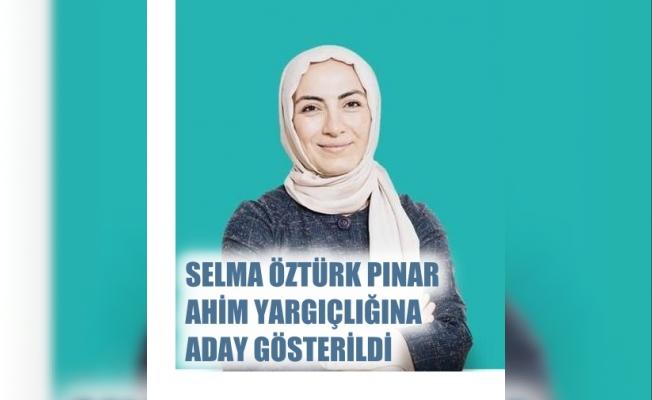 Selma Öztürk Pınar, AHİM yargıçlığına aday gösterildi, Selma Öztürk Pınar kimdir?