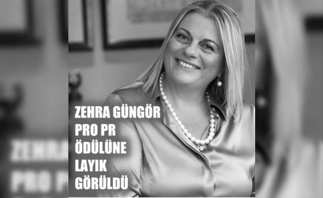 Zehra Güngör, PRO PR ödülüne layık görüldü