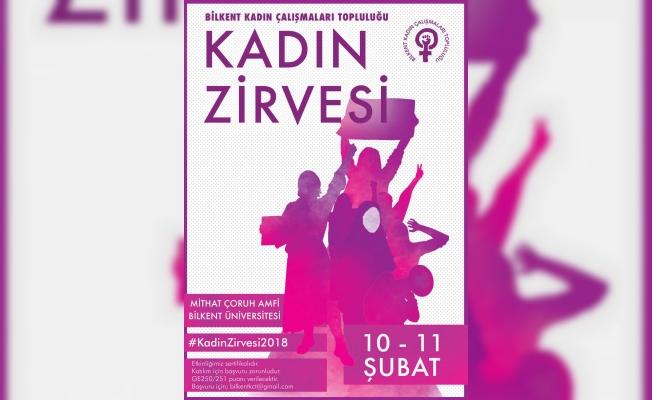 Bilkent'te Kadın Zirvesi 10 Şubat'ta