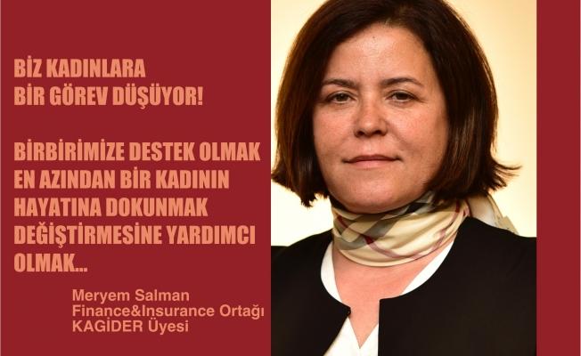 """Meryem Salman;""""Biz kadınlara düşen görev birbirimize destek olmak"""""""