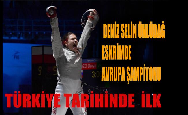 Deniz Selin Ünlüdağ, tarihe geçti eskrimde Avrupa Şampiyonu oldu