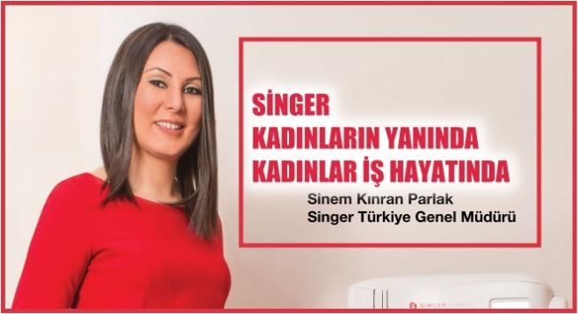 """Sinem Kınran Parlak, """"Singer kadınların yanında, kadınlar iş hayatında"""""""