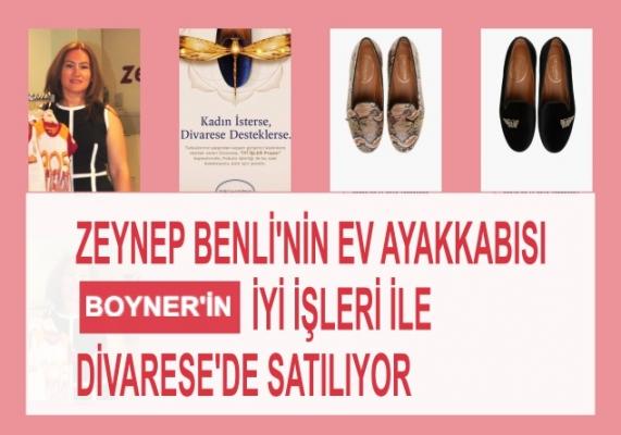 Zeynep Benli'nin ev ayakkabısı Boyner'in 'İyi İşleri' ile Divarese'de satılıyor