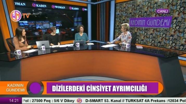 Woman TV'de Dizilerdeki Kadın Rolleri Tartışıldı
