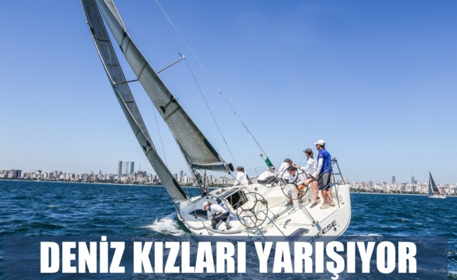 Deniz Kızı Ulusal Kadın Yelken Kupası 4 yaşında