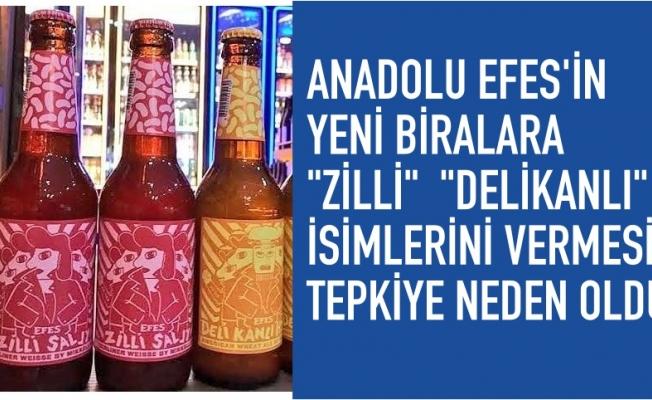 "Anadolu Efes'e ""Zilli"" ve ""Delikanlı"" tepkisi"