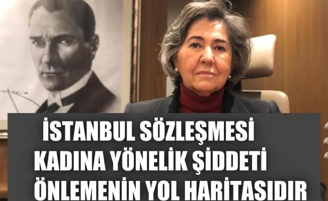 """Nazan Moroğlu, """"İstanbul Sözleşmesi, kadına yönelik şiddeti önlemenin yol haritasıdır"""""""
