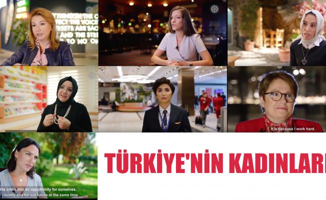 """Başarılı Kadınlar """"Türkiye'nin Kadınları"""" Filminde Buluştu"""