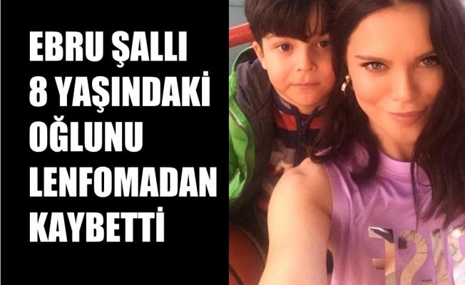 Ebru Şallı, 8 yaşındaki oğlu Pars'ı lenfomadan kaybetti