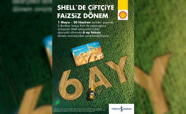 Shell'den çiftçilere 6 ay vade kampanyası