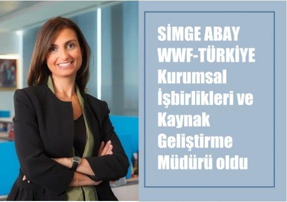 WWF-Türkiye Kurumsal İşbirlikleri ve Kaynak Geliştirme Müdürü Simge Abay oldu