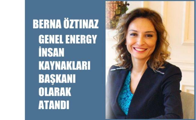 Berna Öztınaz, Genel Energy'de İnsan Kaynakları Başkanı Oldu