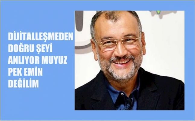 """Murat Ülker, """"Dijitalleşmeden Doğru Şeyi Anlıyor Muyuz Pek Emin Değilim"""""""