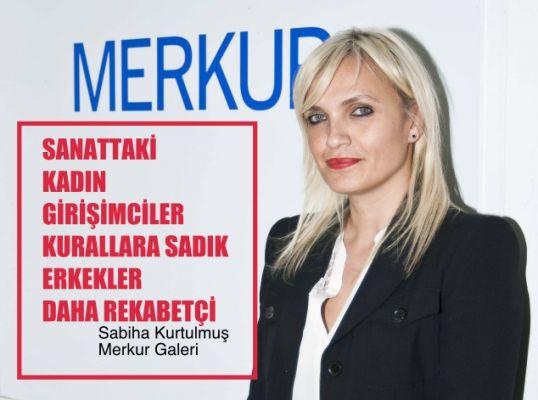 """Sabiha Kurtulmuş, """"Sanat kadın girişimciler kurallara sadık, erkekler rekabetçi"""""""