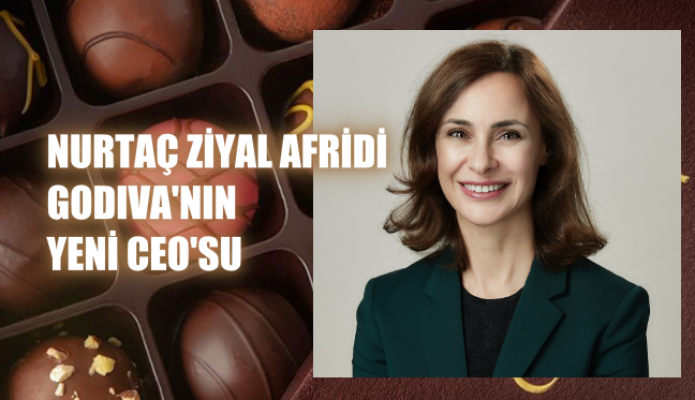 Nurtaç Ziyal Afridi, İkonik Marka Godiva'ya CEO olarak atandı