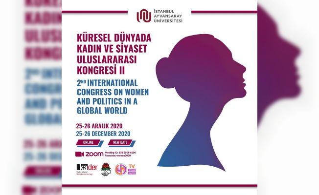 Uluslararası Kadın ve Siyaset Kongresi Zoom'da Yapılıyor