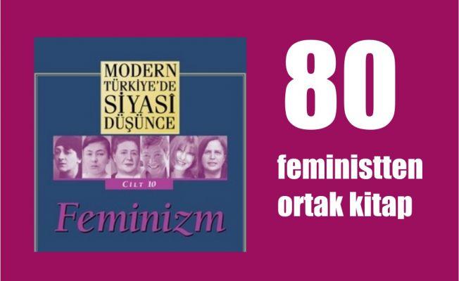 80 Feministten Ortak Kitap, 'Feminizm' Yayınlandı