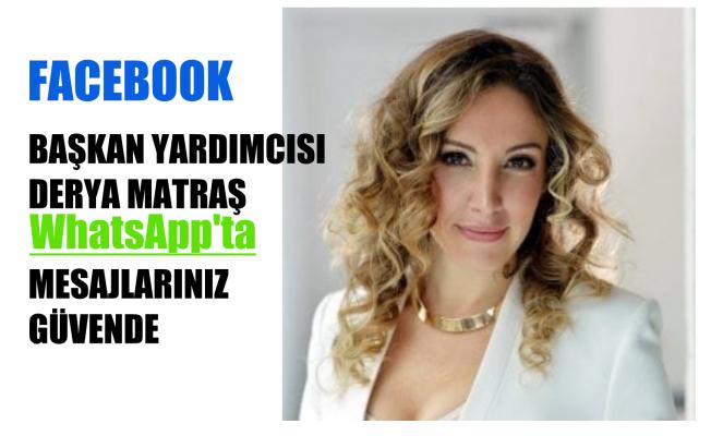 """Facebook Başkan Yardımcısı Derya Matraş, """"WhatsApp'ta Mesajlarınız Güvence Altında"""""""