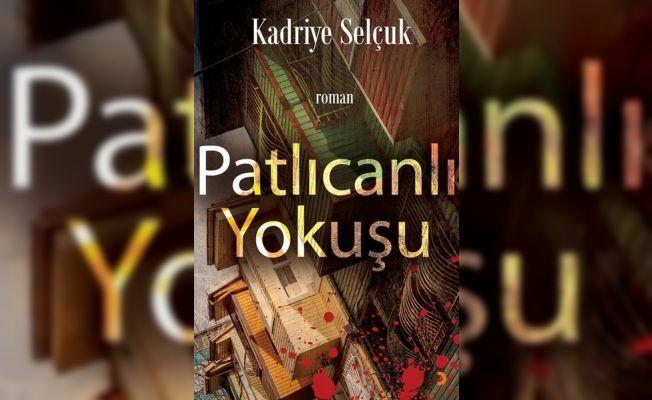 """Kadriye Selçuk'tan Yeni Kitap, """"Patlıcanlı Yokuşu"""""""