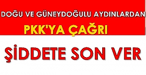 """Doğu ve Güneydoğulu STK'lar ve iş dünyası PKK'ya çağrı yaptı; """"Şiddete son ver"""""""