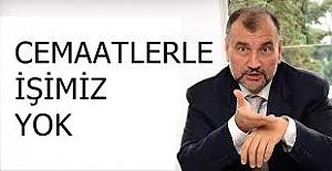 """Murat Ülker;""""Cemaatlerle işimiz yok"""""""