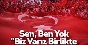 Türkiye, Demokrasi ve Şehitler için tek yürek