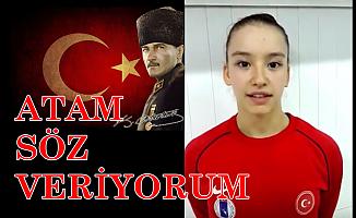 """Ayşe Begüm Onbaşı'dan Atatürk videosu;""""Ey Sevgili Atam! söz veriyorum"""""""