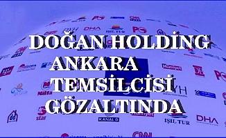 Doğan Holding Ankara Temsilcisi FETÖ'den mi gözaltına alındı?