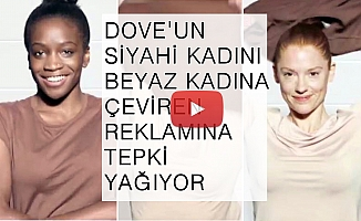 Dove'un siyahi kadını beyaz kadına dönüştürün 3 saniyelik reklam filmine tepki yağıyor