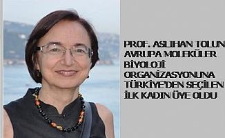 Prof.Dr.Aslıhan Tolun, EMBO'ya Türkiye'den seçilen ilk kadın oldu