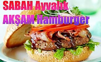 Sabah Ayvalık, öğlen hamburger