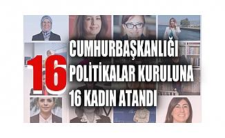 Cumhurbaşkanlığı politikalar kurulu'na 16 kadın atandı